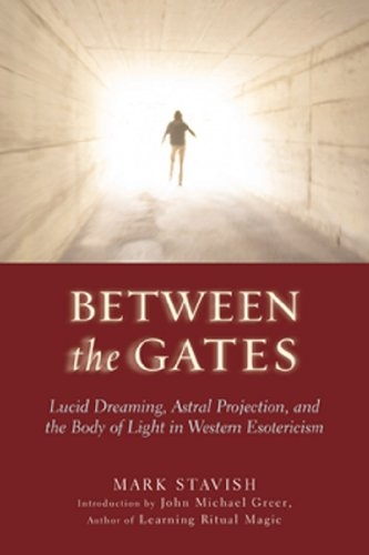 Between the gates lucid dreaming astral projection and the body between the gates lucid dreaming astral projection and the body of light in fandeluxe Choice Image