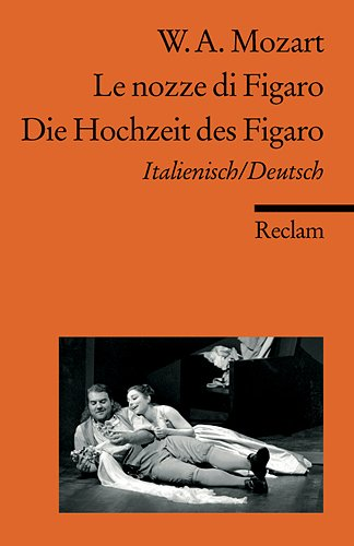 Le nozze di Figaro /Die Hochzeit des Figaro: Ital. /Dt. (Reclams Universal-Bibliothek)