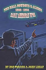 The Real Cowboys & Aliens: Early American UFOs Paperback