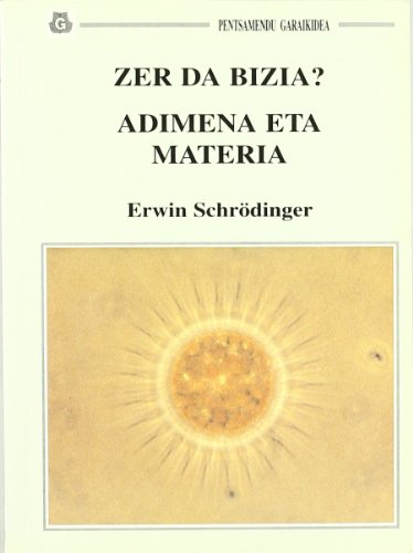 Descargar Libro Zer Da Bizia? - Adimena Eta Materia Erwin Schrodinger