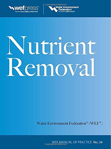 Nutrient Removal, WEF MOP 34 (Water Resources and Environmental Engineering Series)