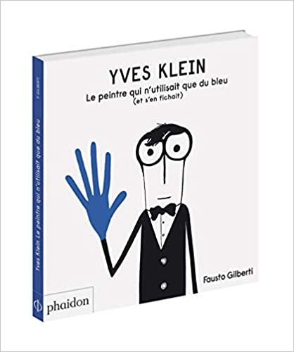 Yves Klein L'artiste