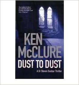 Dust to Dust (Dr Steven Dunbar 8)