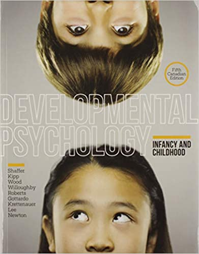 Developmental Psychology: Infancy and Childhood, 5th Edition
