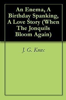 Enema Birthday Spanking Story Jonquils ebook