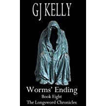 Worms' Ending: Book Eight (The Longsword Chronicles 8)