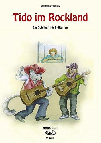Tido im Rockland: Das Spielheft für 2 Gitarren.