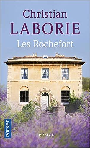 Amazon Fr Les Rochefort Christian Laborie Livres