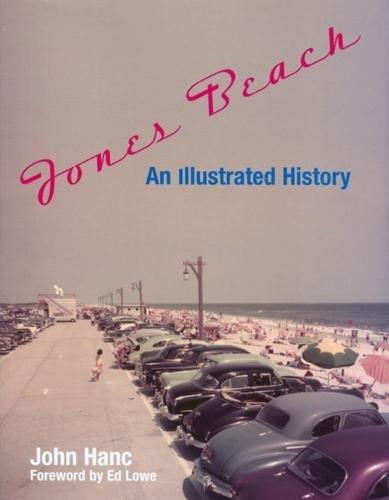 Jones Beach: An Illustrated History - Jones Beach State Park