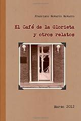 El Café De La Glorieta Y Otros Relatos (Spanish Edition)