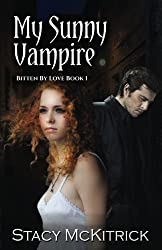 My Sunny Vampire (Bitten by Love) (Volume 1)
