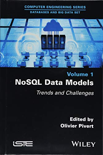 NoSQL Data Models: Trends and Challenges (Computer Engineering: Databases and Big Data)