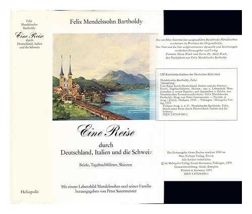 Eine Reise Durch Deutschland Italien Und Die Schweiz Briefe