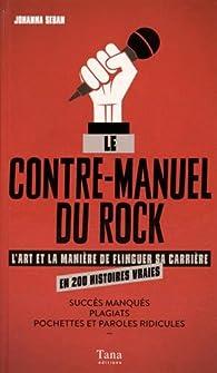 Le contre-manuel du rock par Johanna Seban