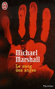 Le sang des anges par Marshall Smith