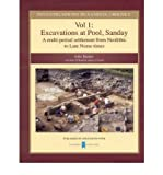 Investigations in Sanday, Orkney: Excavations at Pool, Sanday - A Multi-period Settlement from Neolithic to Late Norse Times v. 1: A Multi-period Settlement from Neolithic to Late Norse Times (Investigations in Sanday Orkney) (Hardback) - Common