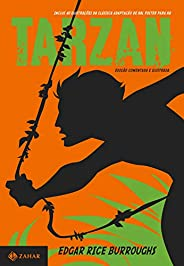 Tarzan: edição comentada e ilustrada (Clássicos Zahar): O filho das selvas