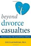 Beyond Divorce Casualties, Douglas Darnall, 158979415X