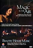 Magic in the Air & Bantry House Music / West Cork