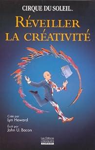 Réveiller la Créativité par Heward Lyn