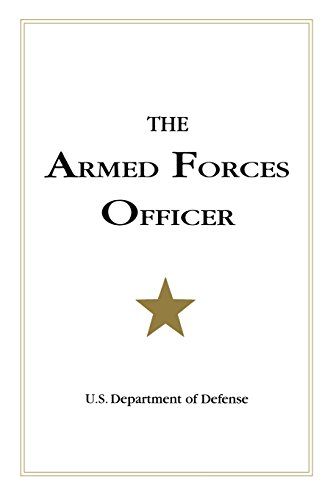 Price comparison product image The Armed Forces Officer: 2007 Edition (National Defense University)