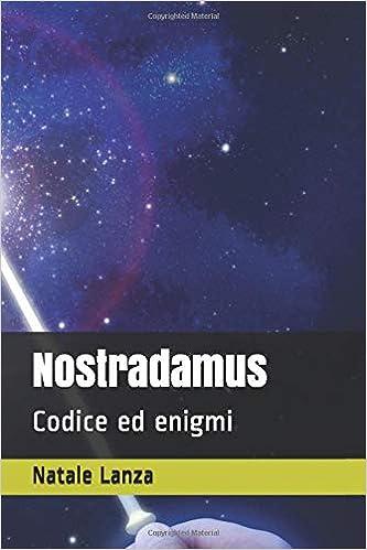 Nostradamus - Codice ed enigmi