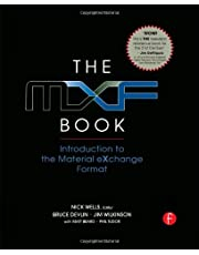 The MXF Book: An Introduction to the Material eXchange Format