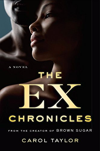The Ex Chronicles: A Novel