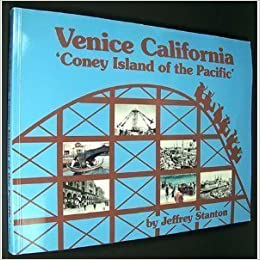 Book Venice California: Coney Island of the Pacific by Jeffrey Stanton (1993-08-02)