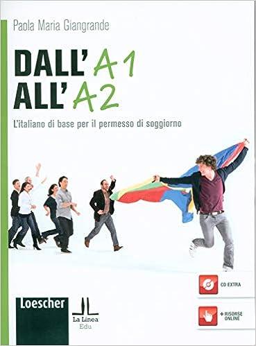 Buy Dall\'A1 all\'A2. L\'italiano di base per il permesso di ...