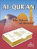 Al-Quran- The Miracle of Miracles(English/Arabic)(PB)