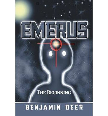-emerus-the-beginning-deer-benjamin-author-sep-09-2013-paperback