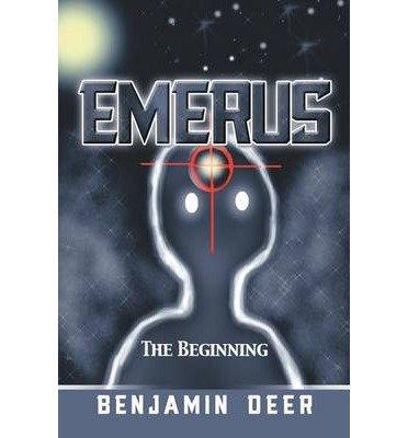 -emerus-the-beginning-deer-benjamin-author-sep-09-2013-paperback