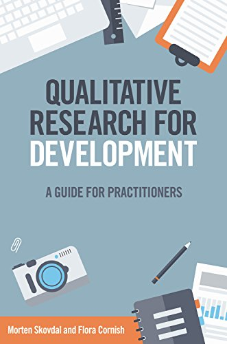 Qualitative Research for Development: A Guide for Practitioners