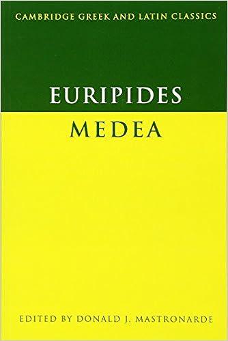 Euripides: Medea (Cambridge Greek and Latin Classics)