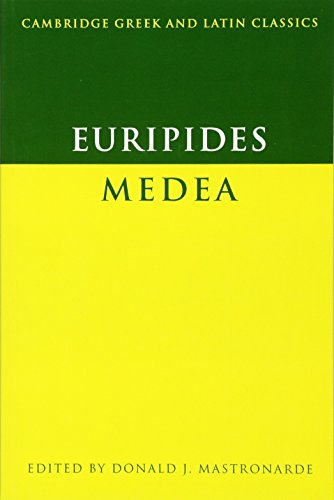 Euripides: Medea (Cambridge Greek and Latin Classics) (Greek and English Edition)