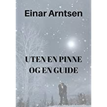 Uten en pinne og en guide (Norwegian Edition)