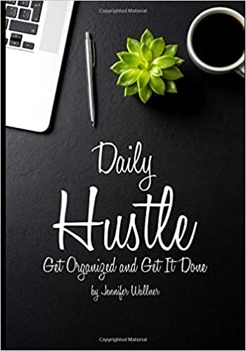 Daily Hustle: Get Organized and Get It Done Download Epub