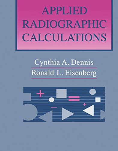 Applied Radiographic Calculations