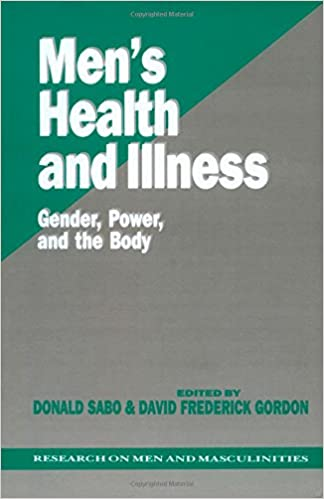 Men's Health and Illness: Gender, Power, and the Body (SAGE