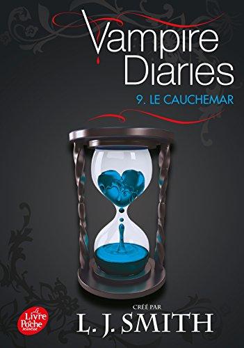 Vampire diaries - Tome 9 - Le cauchemar