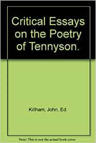 john killham critical essays on the poetry of tennyson