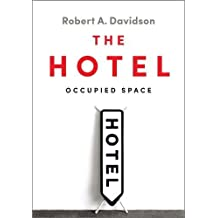 The Hotel: Occupied Space