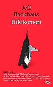 Hikikomori par Backhaus