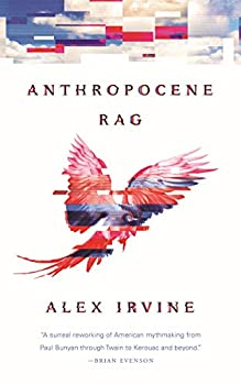 Anthropocene Rag by Alex Irvine science fiction and fantasy book and audiobook reviews