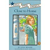 Close to Home, Lydia Weaver, 0670845116