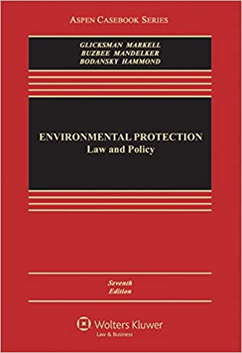 Book Environmental Protection: Law and Policy (Aspen Casebook)