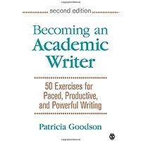 Goodson, P: Becoming an Academic Writer