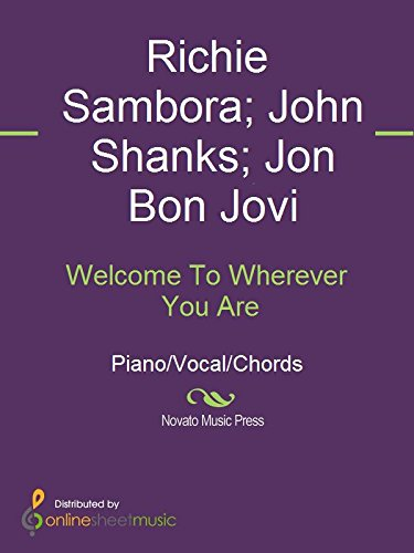 Welcome To Wherever You Are Kindle Edition By Bon Jovi John