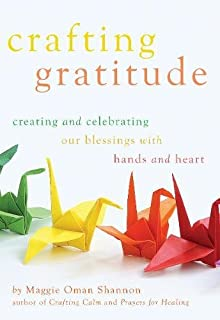 Book Cover: Crafting Gratitude: Creating and Celebrating Our Blessings with Hands and Heart